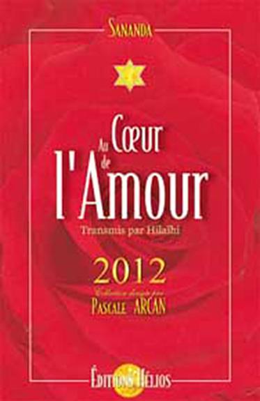 Au Coeur de l\'Amour - 2012 - Sananda & Hilaïhi