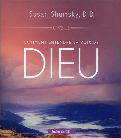 Comment Entendre la Voix de Dieu - Susan Shumsky
