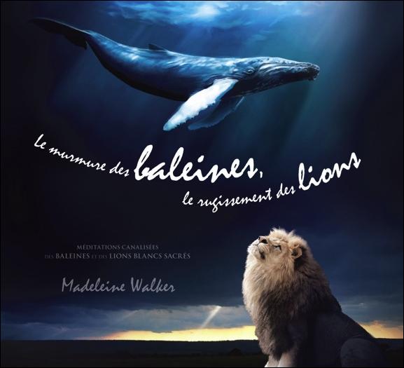 Le Murmure des Baleines... - Livre Audio - Madeleine Walker