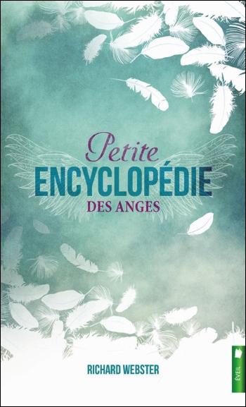 Petite Encyclopédie des Anges - Richard Webster