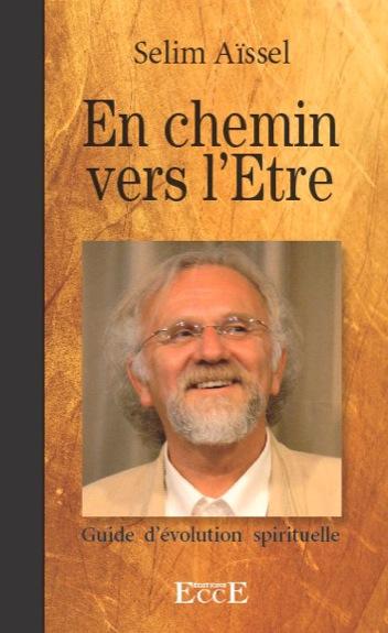En Chemin Vers l\'Etre - Selim Aïssel