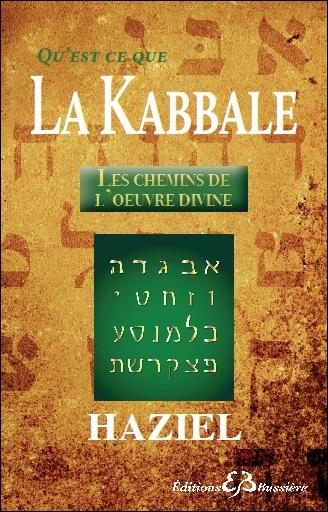 Qu\'est-ce Que la Kabbale - Haziel
