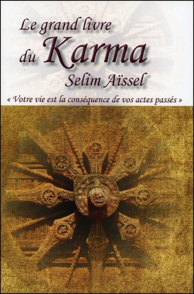 Le Grand Livre du Karma - Selim Aïssel