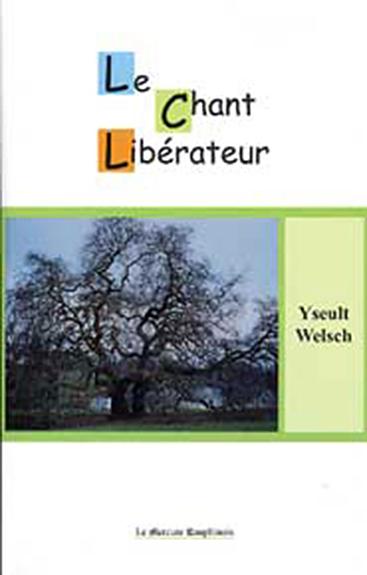 Chant Libérateur - Yseult Welsch