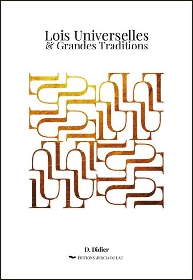 Lois Universelles & Grandes Traditions -  D. Didier