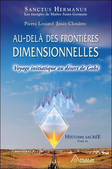 Au-delà des Frontières Dimensionnelles - Pierre Lessard & Josée Clouâtre
