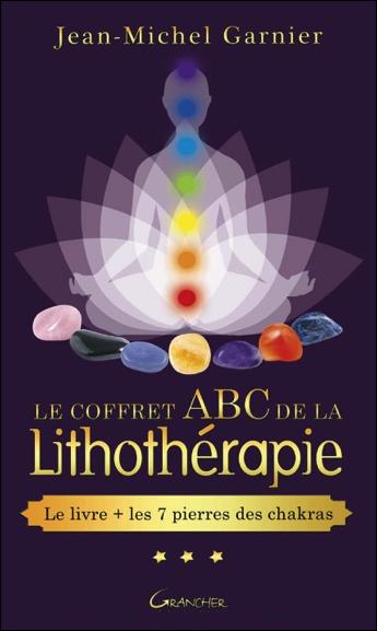 Le Coffret ABC de la Lithothérapie - Jean-Michel Garnier