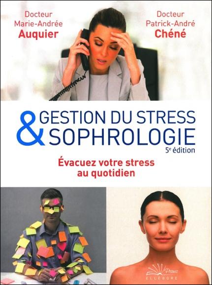 Gestion du Stress & Sophrologie -  Dr. Patrick-André Chéné