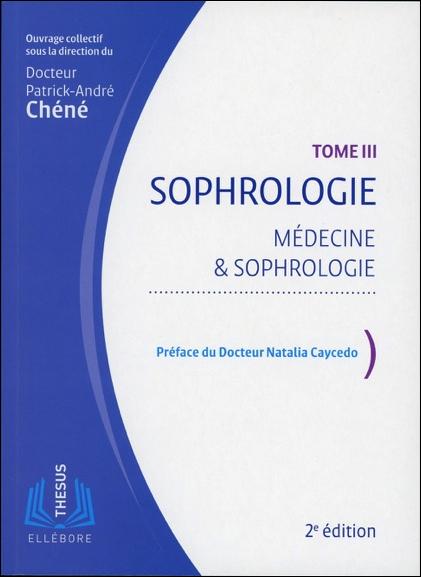 Sophrologie T3 - Dr. Patrick-André Chéné