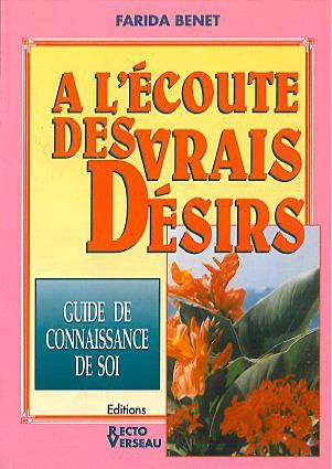 A l\' Ecoute des Vrais Désirs - Farida Benet