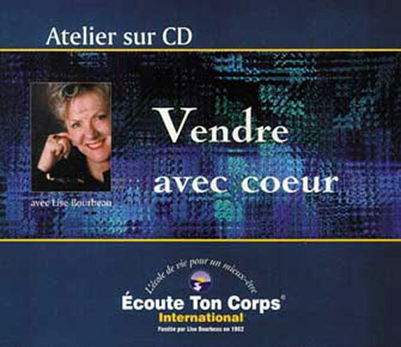 Vendre Avec Coeur - Lise Bourbeau