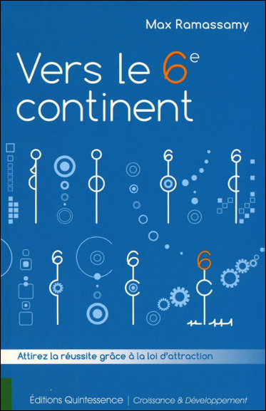 Vers Le 6è Continent - Max Ramassamy