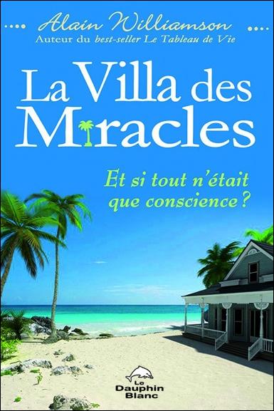 La Villa des Miracles - Alain Williamson