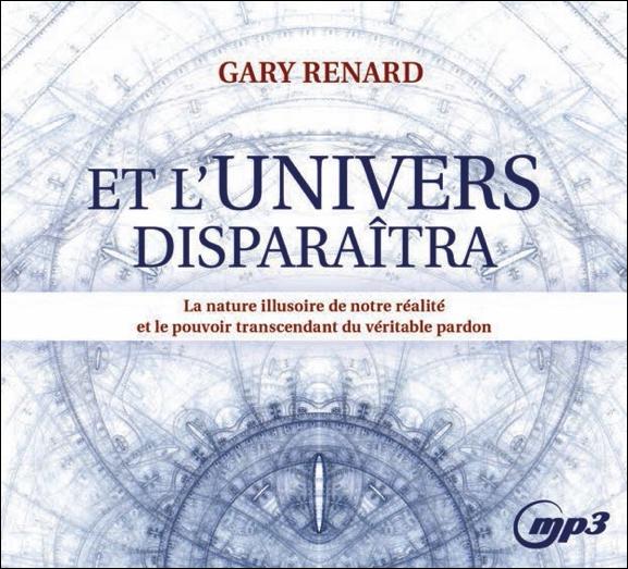 Et l\'Univers Disparaîtra - CD MP3 - Gary Renard