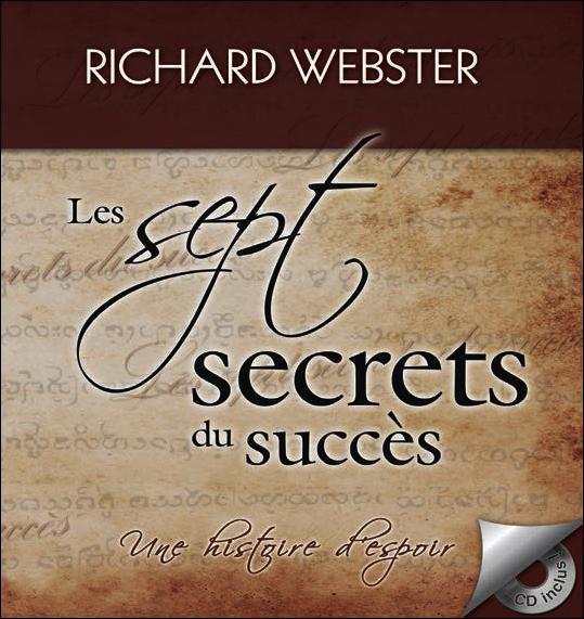 Les Sept Secrets du Succès - Richard Webster