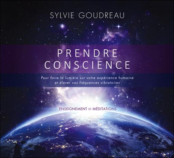 Prendre Conscience - Livre Audio - Sylvie Goudreau