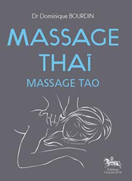 Massage Thaï - Massage Tao - Dominique Bourdin