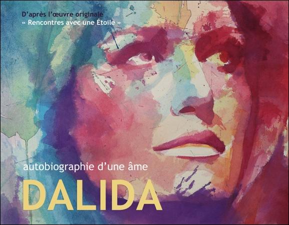 Autobiographie d\'une Âme Dalida - Jean-Claude Genel