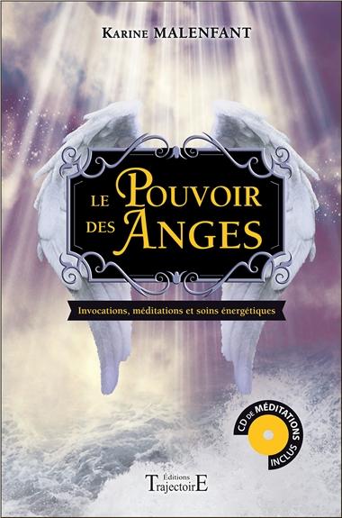 Le Pouvoir des Anges - Karine Malenfant