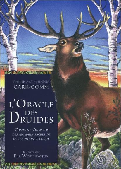 L\'oracle des Druides - Philipp & Stéphanie Carr-Gomm