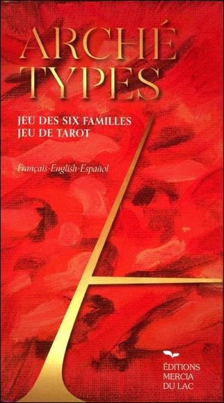 Archétypes - Jeu des six familles -  D. Didier