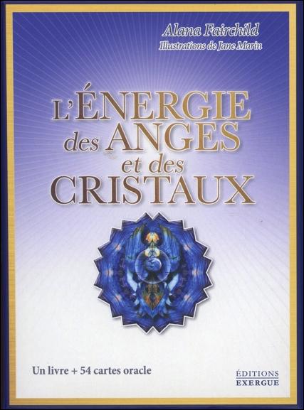 L\'énergie des Anges et des Cristaux - Alana Fairchild