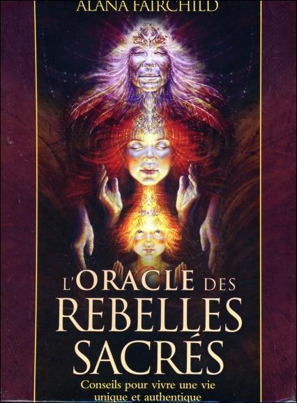 L\'oracle des Rebelles Sacrés - Alana Fairchild
