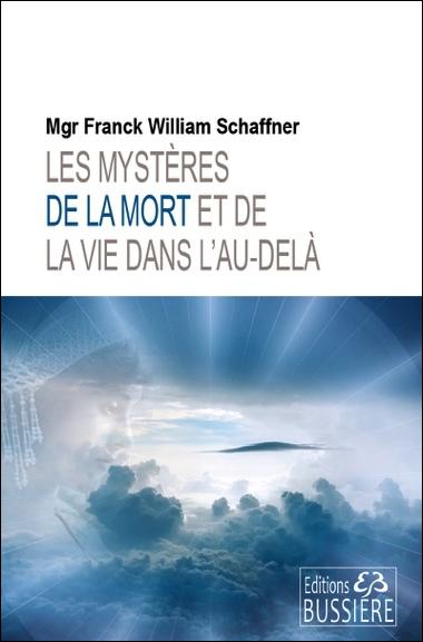 63487-les-mysteres-de-la-mort-et-de-la-vie-dans-l-au-dela