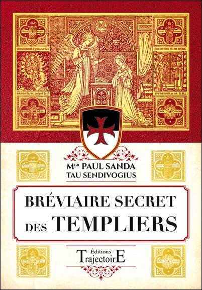 Bréviaire Secret des Templiers - Paul Sanda