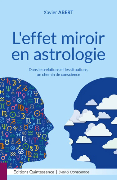 L\'effet Miroir en Astrologie - Xavier Abert