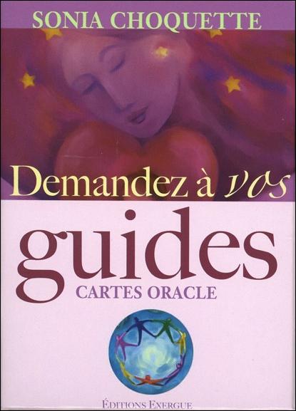 Demandez à Vos Guides - Sonia Choquette