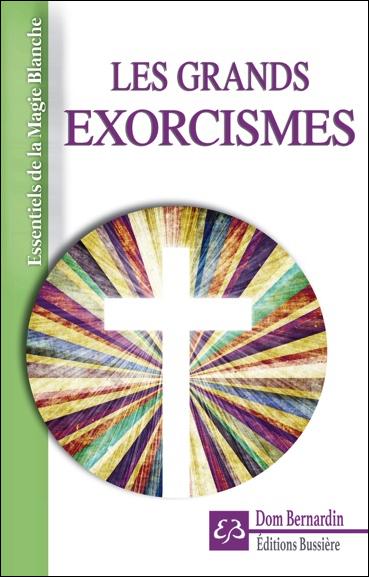 Les Grands Exorcismes - Dom Bernardin