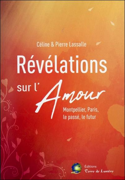 Révélations sur l\'Amour - Céline & Pierre Lassalle