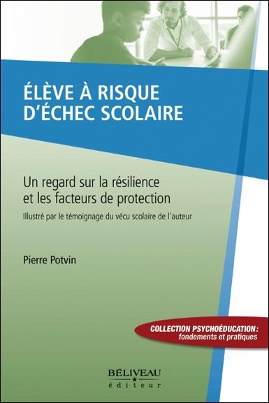 Elève à Risque d\'Echec Scolaire - Pierre Potvin