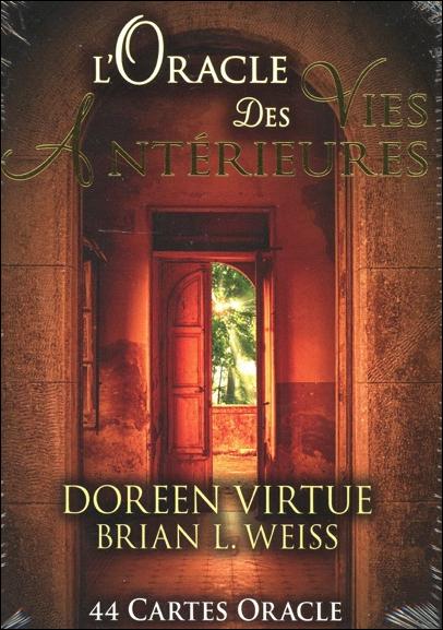 L\'Oracle des Vies Antérieures - Doreen Virtue & Brian L. Weiss