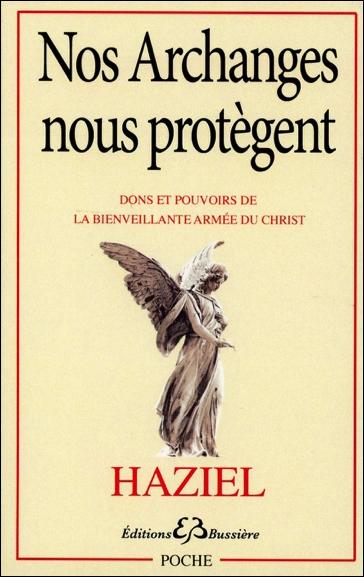 Nos Archanges nous Protègent - Haziel