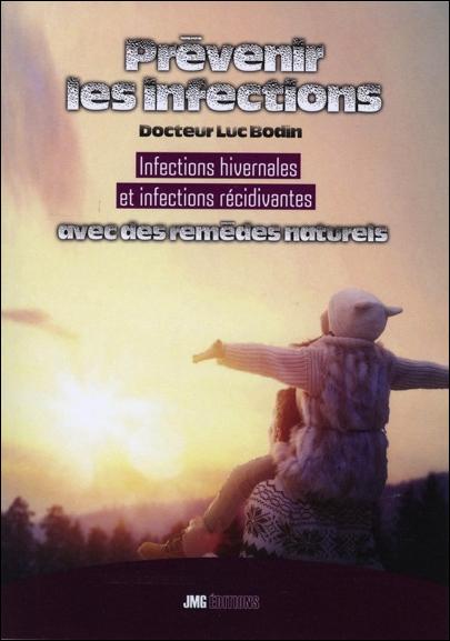 Prévenir les Infections - Dr. Luc Bodin