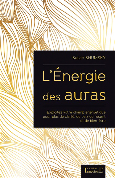 L\'Energie des Auras - Susan Shumsky