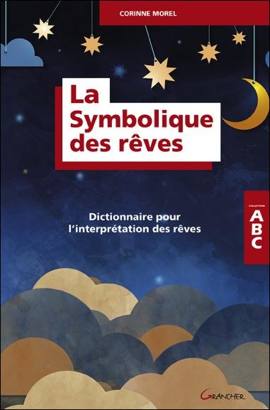 La Symbolique des Rêves - Corinne Morel