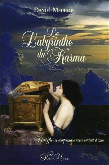 Le Labyrinthe du Karma - Daniel Meurois