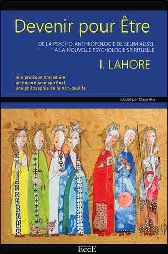 Devenir pour Etre - Idris Lahore