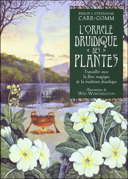 L\'oracle Druidique des Plantes - Philip & Stéphanie Carr-Gomm