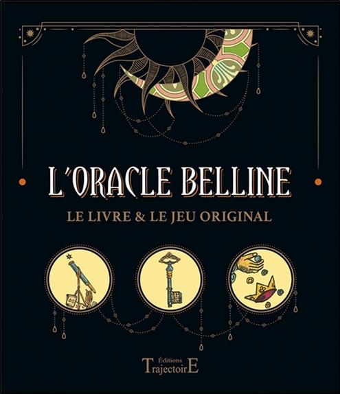 L\'Oracle Belline - Le livre & le jeu original - Claude Darche