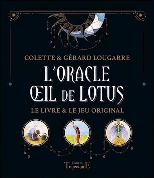 L\'Oracle Oeil de Lotus - Coffret - Colette Lougarre, Gérard Lougarre