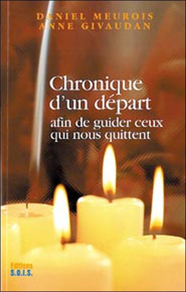 Chronique d\'un Départ - Daniel Meurois-Givaudan