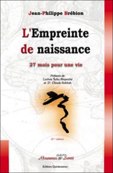 L\'Empreinte de Naissance - Jean-Philippe Brébion