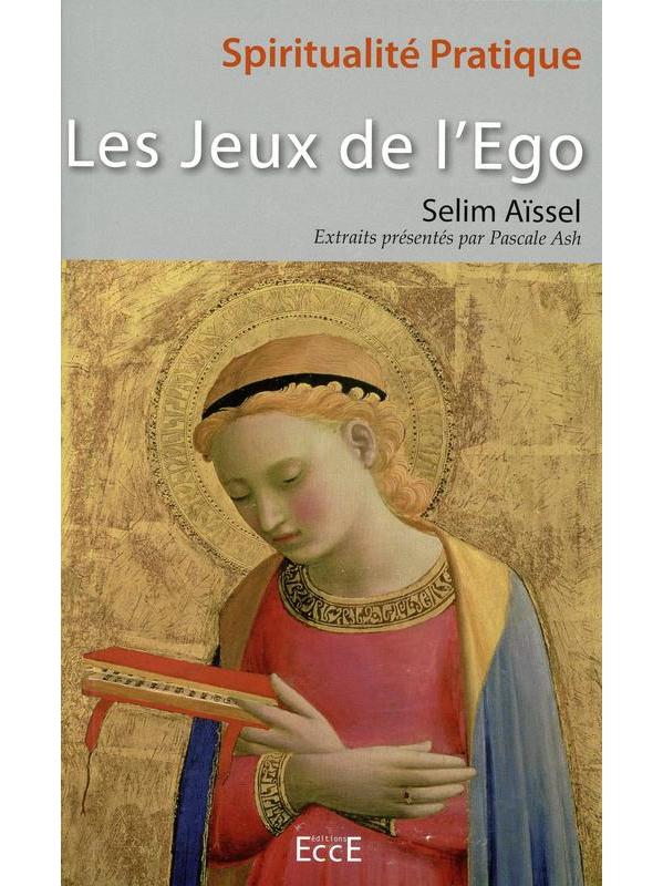 Les Jeux de l\'Ego - Selim Aïssel