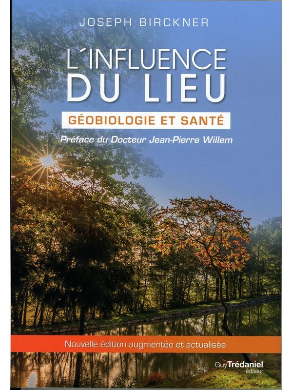 71164.1.L'influence du lieu - Géobiologie et santé