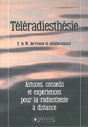 Téléradiesthésie - F. & W. Servranx