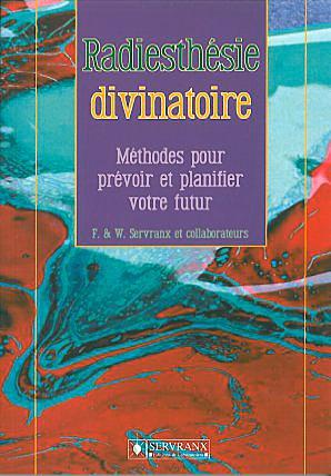 Radiesthésie Divinatoire - F. & W. Servranx